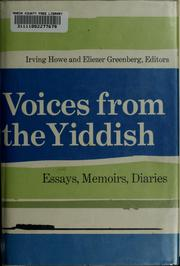 Cover of: Voices from the Yiddish: essays, memoirs, diaries
