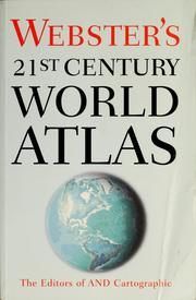 Cover of: Webster's 21st century world atlas | Rand McNally