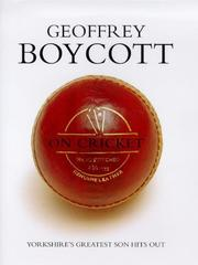 Cover of: GEOFFREY BOYCOTT ON CRICKET | GEOFFREY BOYCOTT