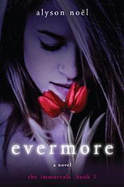 Cover of: Evermore (The Immortals Series Book #1)