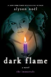Cover of: Dark Flame (The Immortals Series Book #4)