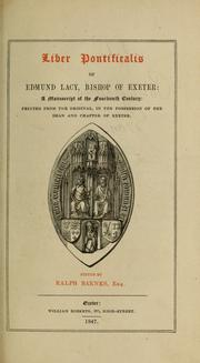 Cover of: Liber pontificalis of Edmund Lacy, Bishop of Exeter | Ralph Barnes