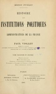 Cover of: Histoire des institutions polititiques et administratives de la France