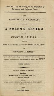 Cover of: The substance of a pamphlet, entitled A solemn review of the custom of war | Noah Worcester