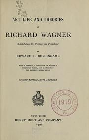 Cover of: Art life and theories of Richard Wagner | Richard Wagner
