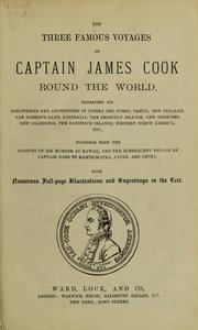 Cover of: The three famous voyages of Captain James Cook round the world |
