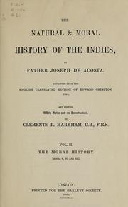 Cover of: The natural & moral history of the Indies | José de Acosta