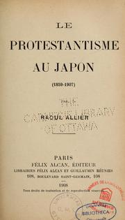 Cover of: Le protestantisme au Japon (1859-1907)