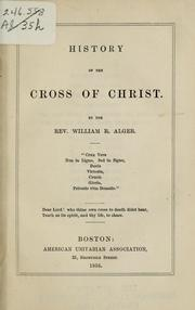 Cover of: History of the cross of Christ