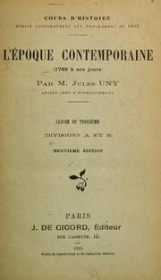Cover of: L'Epoque contemporaine (1789 à nos jours, Classe de 3e (Div A et B)