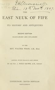 Cover of: The East Neuk of Fife: its history and antiquities | Walter Wood