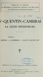 Cover of: St. Quentin--Cambrai by Itinéraire: Arras--Cambrai--Saint-Quentin