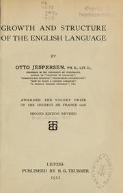 Cover of: Growth and structure of the English language