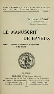 Cover of: Le manuscrit de Bayeux | Théodore Gérold