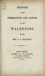 Cover of: History of the persecutions and battles of the Waldenses