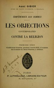 Cover of: Les objections contemporaines contre la religion