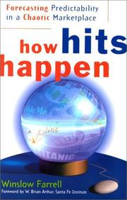 How Hits Happen by Winslow Farrell