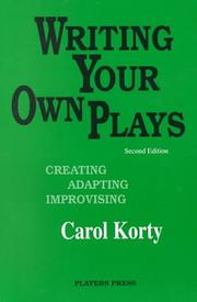 Cover of: Writing Your Own Plays | Carol Korty