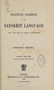Cover of: A practical grammar of the Sanskrit language for the use of early students
