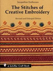 Cover of: stitches of creative embroidery | Jacqueline Enthoven