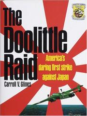 The Doolittle raid by Carroll V. Glines, Jr.