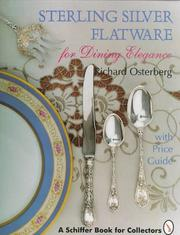 Cover of: Sterling silver flatware for dining elegance