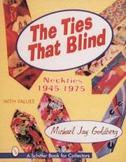 Cover of: The ties that blind | Goldberg, Michael J.