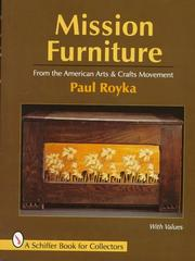 Mission furniture by Paul A. Royka