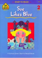 Cover of: Sue Likes Blue (Start to Read) | Barbara Gregorich