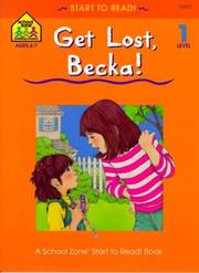 Cover of: Get Lost, Becka!
