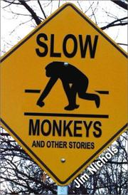 Cover of: Slow Monkeys and Other Stories