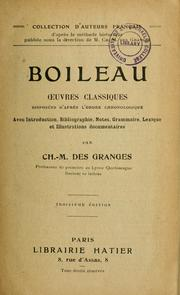 Cover of: Oeuvres classiques disposées d'après l'ordre chronologique vec introd., bibliographie, notes, grammaire, lexique et illustrations documentaires par Ch.-M. Des Granges