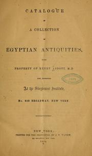 Cover of: Catalogue of a collection of Egyptian antiquities | Henry Abbott