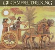 Cover of: Gilgamesh the King