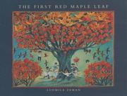 Cover of: The first red maple leaf