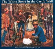 Cover of: The White Stone in the Castle Wall