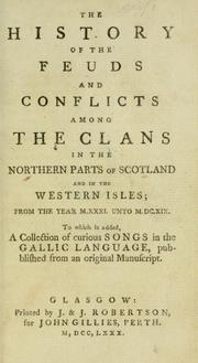 Cover of: The history of the feuds and conflicts among the clans in the northern parts of Scotland and in the Western Isles |