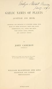 Cover of: Gaelic names of plants (Scottish and Irish) by Cameron, John of Sunderland