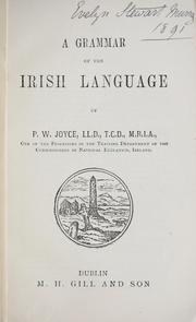 A grammar of the Irish language by P. W. Joyce