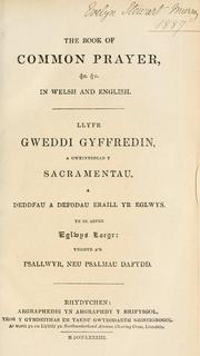 Cover of: The book of common prayer, &c. &c. in Welsh and English = | Church of England