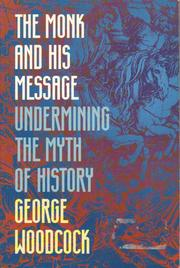 Cover of: The monk and his message: undermining the myth of history