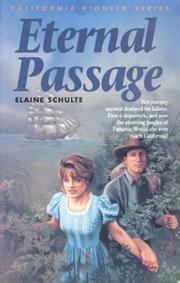 Cover of: Eternal passage | Elaine L. Schulte