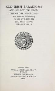 Old-Irish paradigms and selections from the Old-Irish glosses by John Strachan