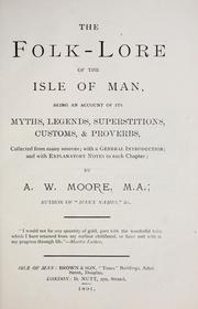 Cover of: The folk-lore of the Isle of Man | Moore, A. W.