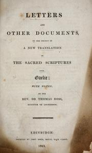 Cover of: Letters and other documents, on the subject of a new translation of the Sacred Scriptures into Gaelic | Thomas Ross