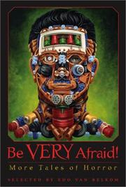Cover of: Be very afraid!