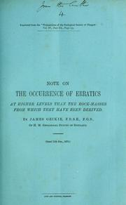 Cover of: Note on the occurrence of erratics at higher levels than the rock-masses from which they have been derived