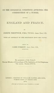 Cover of: On the geological conditions affecting the construction of a tunnel between England and France