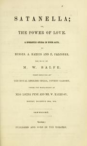 Cover of: Satanella, or, The power of love | M. W. Balfe