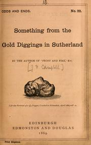 Something from the gold diggings in Sutherland by Campbell, J. F.